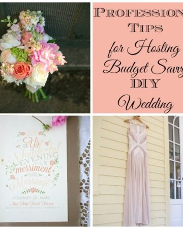 Professional Tips for Hosting a Budget Savvy DIY Wedding