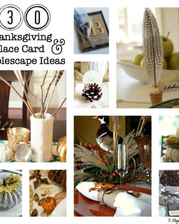 30 Thanksgiving Tablescape & Place Card Ideas | 11 Magnolia Lane