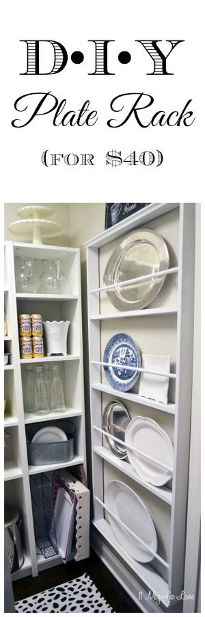 DIY Plate Rack for $40 | 11 Magnolia Lane