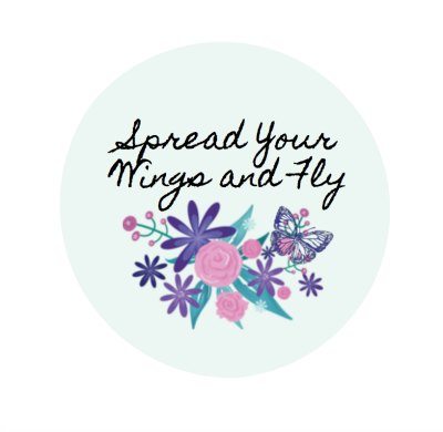 Spread your wings and fly printable | 11 Magnolia Lane
