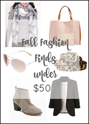 Fall fashion steals for under $50--great booties, scarves and accessories for fall at a great price!