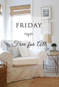 Friday Free for All {& Something New}