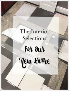 Selecting the floors, cabinets, tile for our new construction home