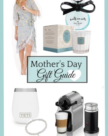 Mother's Day Gift Guide 2019 | 11 Magnolia Lane