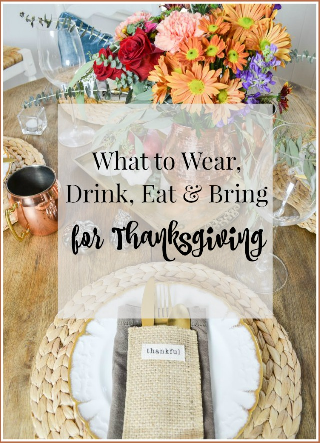 A guide to Thanksgiving--what to eat, drink, bring and wear
