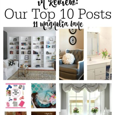 2019 in Review: Our Top 10 Posts | 11 Magnolia Lane
