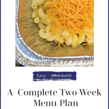 A complete menu plan for a family of four for two weeks with a printable shopping list. Easy and affordable dinner ideas for 14 days.