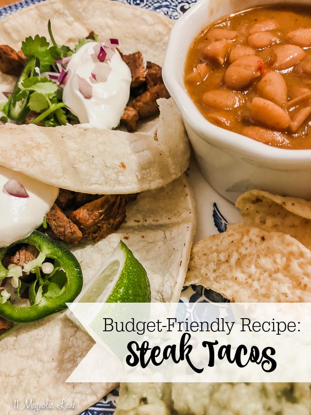 Budget Friendly Recipe: Steak Tacos