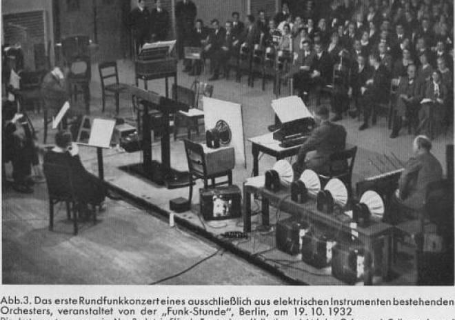 "The first broadcast of a concert consisting exclusively of electric instruments orchestra, organized by the ""Radio Hour ', Berlin, 19 10 1932  The instruments were a Neo-Bechstein piano, Trautonium Heller ion, electric violin and cello, and two theremin instruments. Behind each instrument the corresponding speaker"
