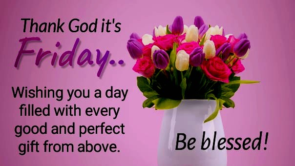 Happy Friday blessing quotes
