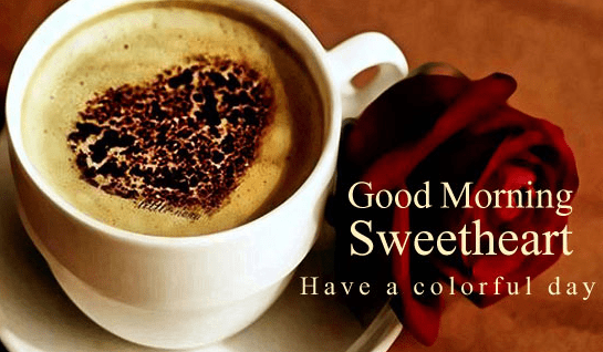 good- morning -sweet heart-with- cofee - Best Greetings
