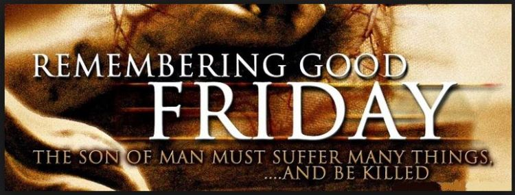 101 Blessed Good Friday Quotes - Best Greetings & Sayings Images ( JESUS BIBLE) 2015