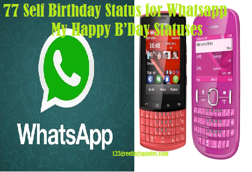 77 Self Birthday Status for Whatsapp-My Happy B'Day Statuses