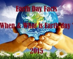 Earth Day Facts When & What is earth day 2015