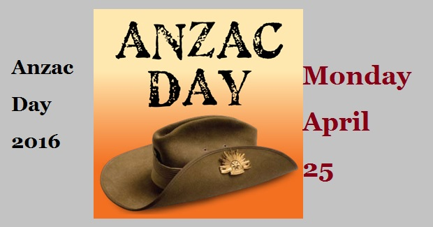 Anzac Day 2016-Monday- April 25