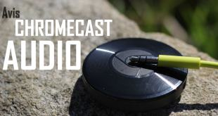 avis de la chromecast audio