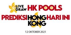 PREDIKSI HK SELASA 12 OKTOBER 2021