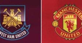 Prediksi Pertandingan Sepakbola West Ham VS Manchester United