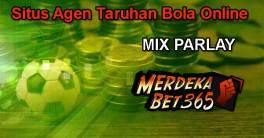 Situs Agen Taruhan Bola Online Mix Parlay