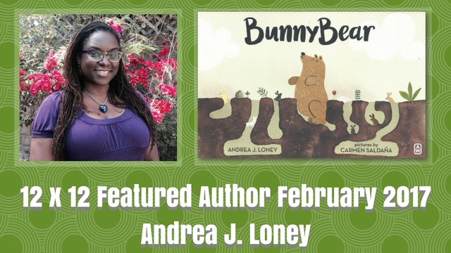 12 X 12 Featured Author Andrea J Loney Feb 2017