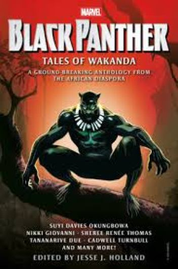 BLACK PANTHER: TALES OF WAKANDA by Nikki Giovanni, Tananarive Due, Cadwell  Turnbull: 9781789095678 | PenguinRandomHouse.com: Books