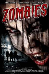 Zombies Anonymous: Last Rites of the Dead (2006)