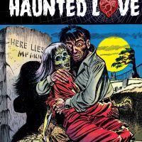 Haunted love. Biblioteca de cómics de terror de los años 50