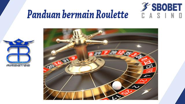 Panduan bermain Roulette Casino SBOBET
