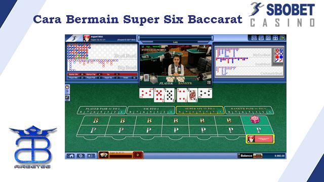 Cara bermain Super Six SBOBET
