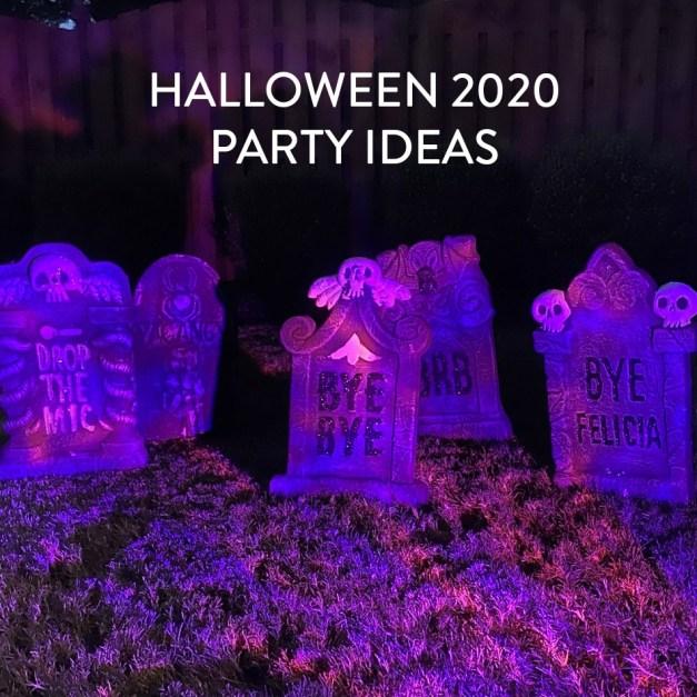 HALLOWEEN PARTY IDEAS – 2020