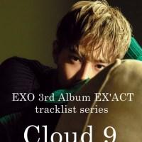 [EX'ACT] Cloud 9