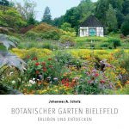 Titelseite des Buches Botantischer Garten Bielefeld: erleben und entdecken