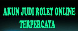 Akun Judi Rolet | Daftar Roulette Online Casino | Rolet Online Uang Asli