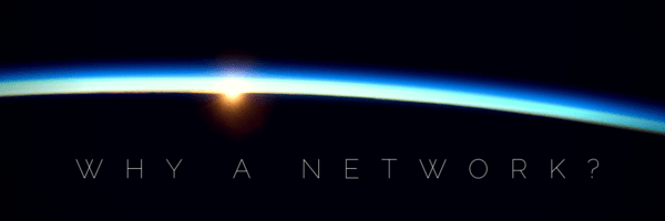 Why a Network-