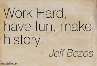 Quotation-Jeff-Bezos-fun-work-history-Meetville-Quotes-81922