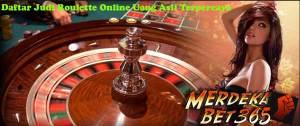 Daftar Judi Roulette Online Uang Asli Terpercaya