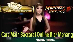 Cara Main Baccarat Online Biar Menang