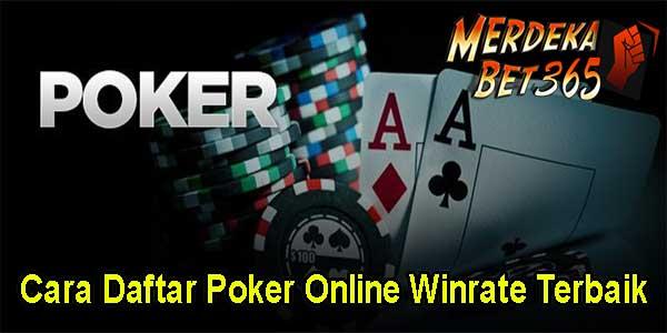Cara Daftar Poker Online Winrate Terbaik