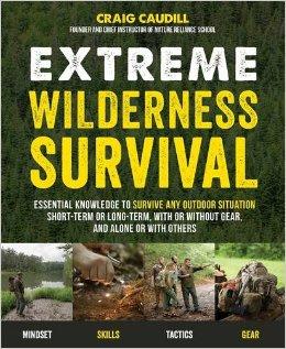 extreme, wilderness, survival, preparedness, prepper, SHTF, skills, book