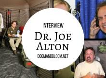 medical, interview, preparedness, Dr. Joe Alton, DoomandBloom.net, SHTF, prepper