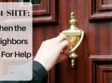 preparedness, what if, asking for help, neighbors, SHTF, survival, food, children