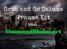 Doom and Bloom, trauma kit, SHTF, first aid kit, survival prepper, preparedness