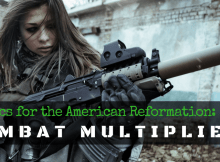 combat multiplier, force multiplier, SHTF, prepper, preparedness, defense, retreat,