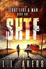fight like a man, SHTF, book, audible, prepper fiction