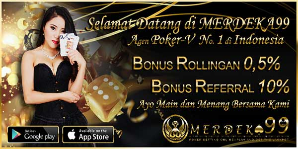 Merdeka99 Agen Poker QQ Domino99 Online Terpercaya