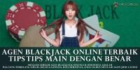 Agen Blackjack Online Terbaik