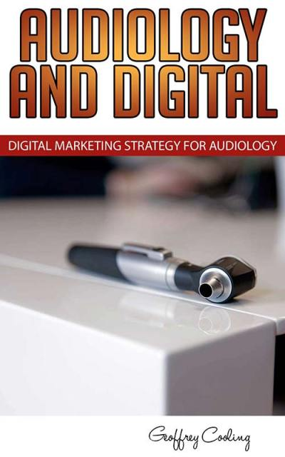 Audiology SEO and Content Marketing Book