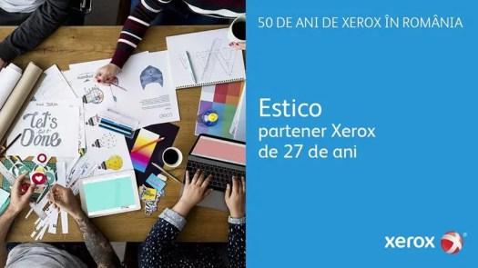 Estico partener Xerox de 27 de ani