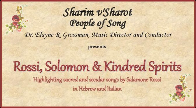 "<b>Sharim v'Sharot 19th Anniversary Concert, ""Rossi, Solomon & Kindred Spirits""</b><br>Sunday, May 19 — 3:00 PM"