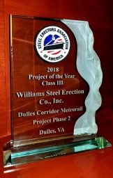 "Trophy that says ""2018 Project of the Year, Class III, Williams Steel Erection Co., Inc., Dulles Corridor Metrorail Project Phase 2, Dulles, VA"""